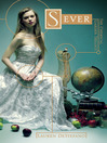 Sever (eBook): The Chemical Garden Series, Book 3